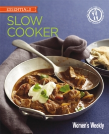 Slow Cooker : Delicious, convenient and easy ways to get the most from your slow cooker, Paperback / softback Book