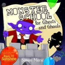 Monster School for Ghosts and Ghouls, Paperback Book