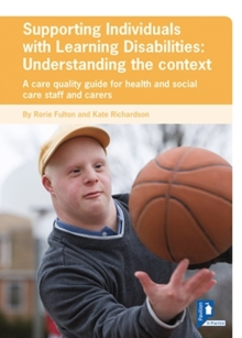 Supporting Individuals with Learning Disabilities : A Care Quality Guide for Health and Social Care Staff, Pamphlet Book