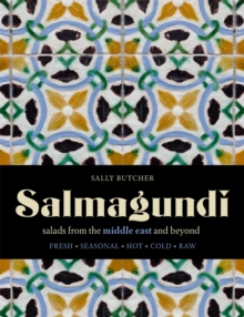 Salmagundi : salads from the middle east and beyond, Hardback Book