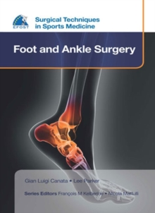 EFOST Surgical Techniques in Sports Medicine - Foot and Ankle Surgery, Hardback Book