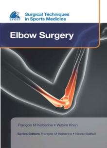 EFOST Surgical Techniques in Sports Medicine - Elbow Surgery, Hardback Book