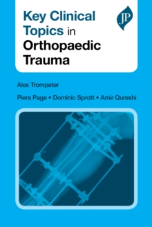 Key Clinical Topics in Orthopaedic Trauma, Paperback Book