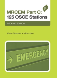 MRCEM Part C: 125 OSCE Stations : Second Edition, Paperback / softback Book