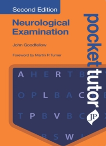 Pocket Tutor Neurological Examination : Second Edition, Paperback Book