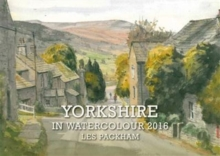 Yorkshire in Watercolour 2016 Calendar, Calendar Book