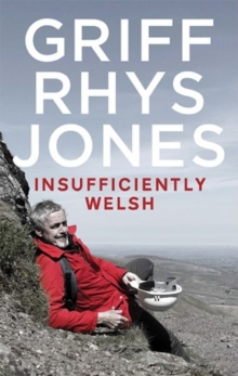 Insufficiently Welsh, Hardback Book