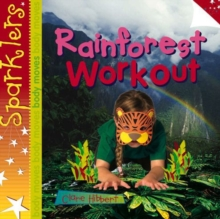 Rainforest Workout : Sparklers - Body Moves, Paperback Book
