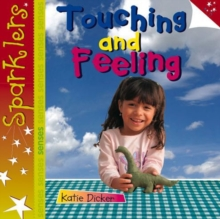 Touching and Feeling : Sparklers - Senses, Paperback / softback Book