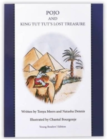 Pojo and King Tut Tut's Lost Treasure : Young Readers Edition, Paperback / softback Book