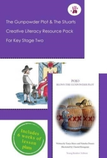 The Gunpowder Plot and the Stuarts Creative Literacy Resource Pack for Key Stage Two, Mixed media product Book