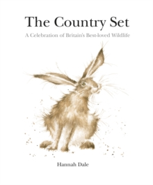 The Country Set : A Celebration of Britain's Best-loved Wildlife, Paperback / softback Book
