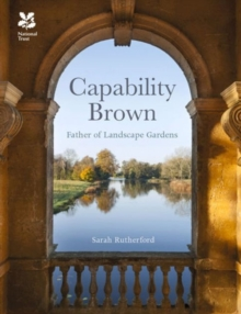 Capability Brown : And His Landscape Gardens, Hardback Book