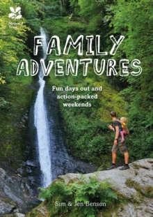 Amazing Family Adventures : Fun days out and action-packed weekends, Paperback / softback Book