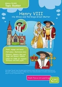 Henry VIII: His Wives & the King's Great Matter : Topic Pack, Mixed media product Book