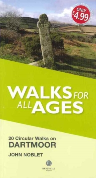 Walks for All Ages Dartmoor : 20 Short Walks for All Ages, Paperback Book