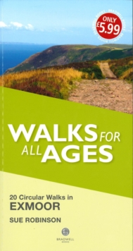 Walks for All Ages Exmoor : 20 Short Walks for All Ages, Paperback Book