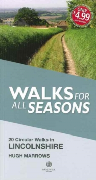Walks for All Seasons Lincolnshire, Paperback / softback Book