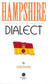 Hampshire Dialect, Paperback Book