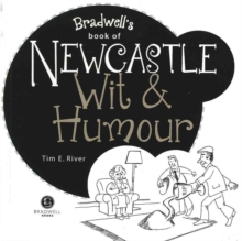 Newcastle Upon Tyne Wit & Humour, Paperback Book