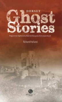 Dorset Ghost Stories, Paperback Book