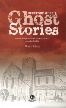 Herefordshire Ghost Stories, Paperback Book