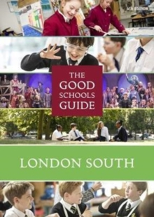 The Good Schools Guide London South, Paperback Book