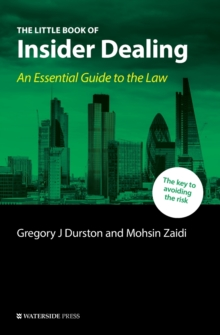 The Little Book of Insider Dealing : An Essential Guide to the Law, Paperback / softback Book