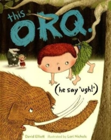 This Orq : (He Say 'Ugh!') No. 2, Hardback Book
