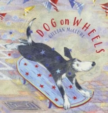 Dog on Wheels, Paperback / softback Book