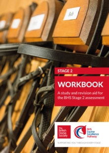BHS Stage 2 Workbook : A study and revision aid for the BHS Stage 2 assessment, Paperback / softback Book