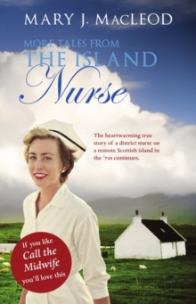 More Tales from The Island Nurse, Paperback Book