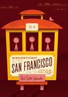Distinctively San Francisco : A Guide to the Usual & Unusual, Sheet map, folded Book