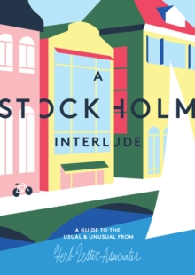 A Stockholm Interlude : A Guide to the Usual & Unusual, Sheet map, folded Book