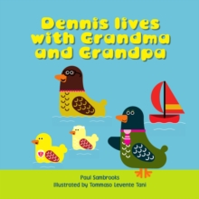 Dennis Lives with Grandma and Grandpa, Paperback Book