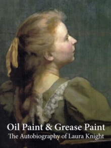 Oil Paint and Grease Paint, Hardback Book