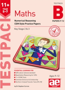 11+ Maths Year 5-7 Testpack B Papers 9-12 : Numerical Reasoning CEM Style Practice Papers, Undefined Book