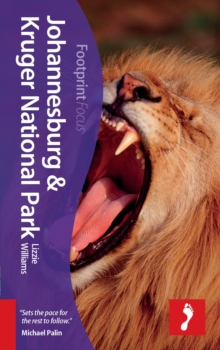 Johannesburg & Kruger National Park Footprint Focus Guide, Paperback Book
