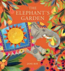 The Elephant's Garden, Hardback Book