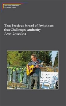 That Precious Strand of Jewishness That Challenges Authority, Paperback / softback Book