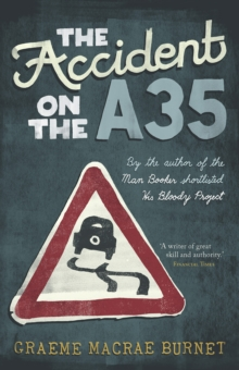 The Accident on the A35, Hardback Book