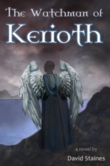 The Watchman of Kerioth, Hardback Book