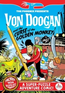 Von Doogan and the Curse of the Golden Monkey, Paperback Book