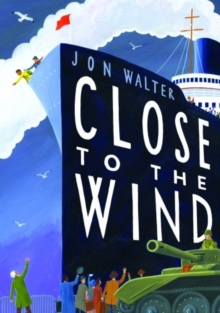 Close to the Wind, Hardback Book