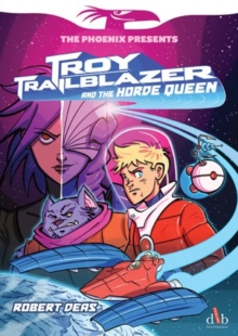 Troy Trailblazer and the Horde Queen, Paperback Book