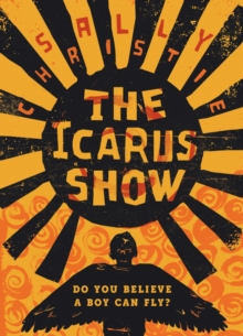 The Icarus Show, Hardback Book