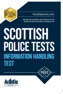 Scottish Police Information Handling Tests : Standard Entrance Test (SET) Sample Test Questions and Answers for the Scottish Police Information Handling Test, Paperback Book