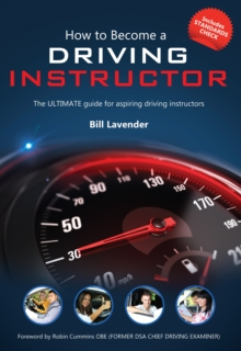 How to Become a Driving Instructor : The Ultimate Guide (How2become), Paperback Book