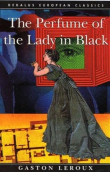 The Perfume of the Lady in Black, Paperback / softback Book