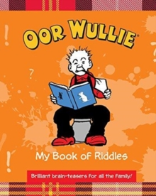 Oor Wullie's Book of Riddles, Hardback Book